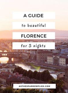 Florence | City Break Guide | European Travel | Italy Breaks