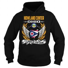 Howland Center, Ohio - Its Where My Story Begins #name #tshirts #HOWLAND #gift #ideas #Popular #Everything #Videos #Shop #Animals #pets #Architecture #Art #Cars #motorcycles #Celebrities #DIY #crafts #Design #Education #Entertainment #Food #drink #Gardening #Geek #Hair #beauty #Health #fitness #History #Holidays #events #Home decor #Humor #Illustrations #posters #Kids #parenting #Men #Outdoors #Photography #Products #Quotes #Science #nature #Sports #Tattoos #Technology #Travel #Weddings…