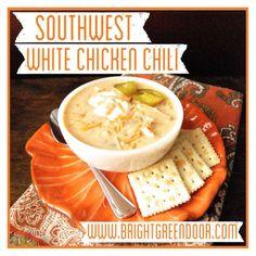 Southwest White Chicken Chili www.BrightGreenDoor.com