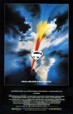 Superman: The Movie - real poster.   Also gorgeous.