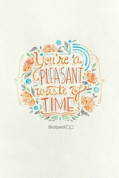 Pleasant waste of time #quote