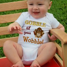 Gobble Til You Wobble Bodysuit. Cutest thanksgiving onesies.