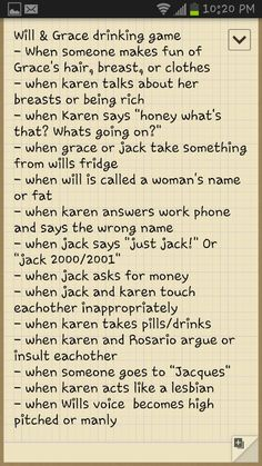 Will and Grace drinking Game!