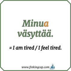 How to talk about your feelings and needs in Finnish — Finking Cap