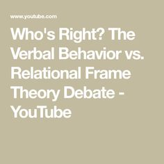 The Verbal Behavior vs. O Donnell, Aba, Science And Technology, Theory, Behavior, Education, Frame, Youtube, Behance