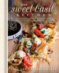 Our Sweet Basil Kitchen Cookbook: Fresh Twists on Family Favorites with Recipe Mashups and Unique Flavor Combinations - Deseret Book Pasta Al Pesto, Pasta Salad, Comfort Food, The Fresh, Slow Cooker, Cooking Recipes, Cooking Blogs, Cooking Rice, Food Blogs