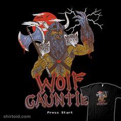 Wolf Gauntlet | Shirtoid #gaming #hillarywhite #videogame #warrior #werewolf #wolf #wolves #wytrab8