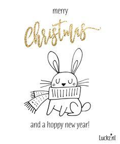 Merry Christmas and Hoppy Holidays, grappige kerstkaart metr een lief konijntje en grappige kerstwens aan de binnen en buitekant van de kaart. Maak zelf dit kerstkaartje en pas de teksten aan.