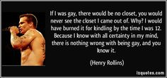 Resultado de imagen para gay quotes
