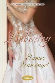 """SERIE """"GRANUJAS"""" #3 - El amor de un ángel // Jo Beverley // Titania romántica histórica (Ediciones Urano)"""