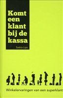 Komt een Klant bij de Kassa http://www.bruna.nl/boeken/komt-een-klant-bij-de-kassa-9789490783259