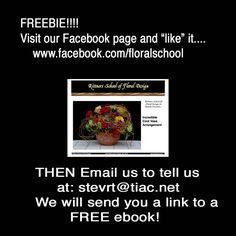 Here is a Free E Book from Rittners Floral School.   www.facebook.com/floralschool