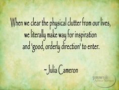 When we clear the physical clutter from our lives quote | images created by…