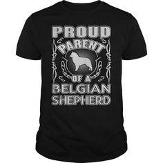 Proud Parent Belgian Shepherd cute tshirts