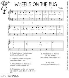 Let's Play Music - Free Sheet Music - The Wheels on the Bus; numerous pre-school songs and ideas, all free