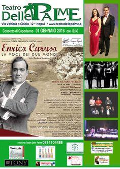 """""""Enrico Caruso, la voce dei due Mondi"""", il concerto spettacolo nato dall'idea di Olga De Maio e Luca Lupoli, con la sceneggiatura di Barbara Bonaccorsi e la regia firmata da Gianni Villani, ..."""
