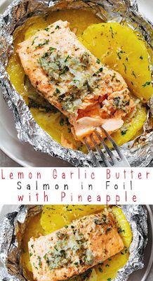 Baked Salmon Recipe Lemon Garlic Butter in Foil with Pineapple Baked Salmon Recipes, Fish Recipes, Seafood Recipes, Healthy Recipes, Seafood Meals, Lemon Garlic Butter Sauce, Salmon Patties Recipe, Foil Dinners, Butter Salmon
