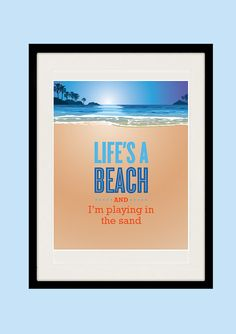 Inspirational quote print, LIFES A BEACH, Inspirational quote print, Beach poster, Retro Art, Motivational print, 11 x 14 Giclee Print