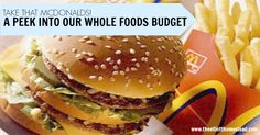 A peek into our whole foods budget- how we eat for cheaper than we could at McDonalds | The Elliott Homestead