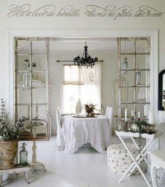 Entry to living or dining room, use old windows or doors.