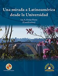 Una mirada a Latinoamerica desde la universidad / Liz. A. Ovelar Flores (coordinadora).. -- Jaén : Servicio de Publicaciones, Universidad de Jaén, 2014.