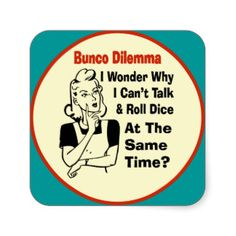 Funny Bunco Dilemma With Retro Woman Stickers