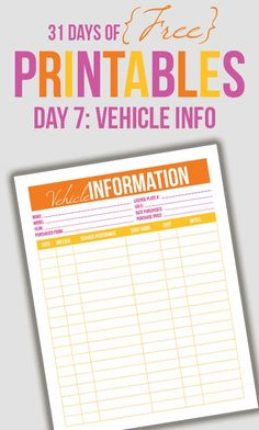 Welcome to Day 7 of the 31 days of free printables! Today's printable is a an 8.5 by 11 vehicle tracker. This was requested by Jennifer. She said she hasn't found a lot of printables to help her keep track of cars. She wanted a place to track VIN numbers, license plate numbers, model, year, …