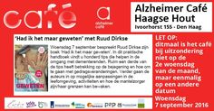 7 Sep - Alzheimer Café  - Mariahoeve - Haagse Hout - Den Haag - http://www.wijkmariahoeve.nl/alzheimer-cafe-haagse-hout/