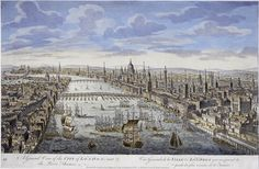 General View of the City of London and the River Thames in the 18th century.