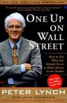 """Investing Tip #82: Read Peter Lynch's Book """"One Up On Wall Street"""" http://thecollegeinvestor.com/13975/one-up-on-wall-street/?utm_campaign=coschedule&utm_source=pinterest&utm_medium=The%20College%20Investor%3A%20Young%20Adult%20Investing%20(Money%20Management)&utm_content=Investing%20Tip%20%2382%3A%20Read%20Peter%20Lynch%E2%80%99s%20Book%20%E2%80%9COne%20Up%20On%20Wall%20Street%E2%80%9D"""