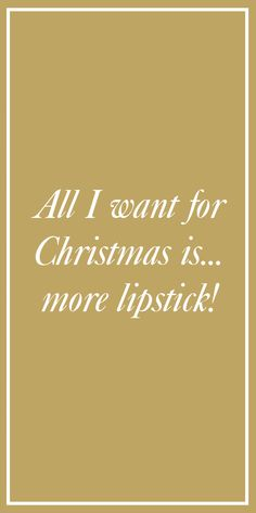"""""""All I want for Christmas is.more lipstick! All I Want, Things I Want, Glittery Nails, Glamorous Hair, Gold Eyes, Lip Colors, Holiday Fun, Lipstick, Mood"""