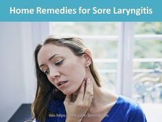 Home Remedies for Sore Laryngitis Home Remedies, Health Care, Pregnancy, Pregnancy Planning Resources, Home Health Remedies, Natural Home Remedies, Health, Conceiving