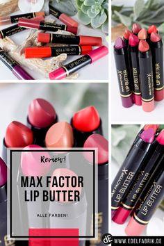 Max Factor Lip Butters | Wie gut sind die neuen Max Factor Colour Elixir Lip Butters? | Wie lange halten die Max Factor Colour Elixir Lip Butters | Welche Farben gibt es von den neuen Max Factor Colour Elixir Lip Butters    #lippenstift #lipstick #review #maxfactor #lipbutter #makeup #tipps #shopping #beauty #kosmetik Max Factor, Lipgloss, Lipstick, Swatch, Butter, Beauty Review, Beauty Make Up, Factors, Nail Polish