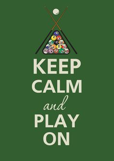 Viola's welcomes the APA for pool league night every Monday. Keep Calm and Play On! #billiards #poster #fun