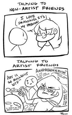Feisty As Phaisty All Meme, Stupid Funny Memes, Hilarious, Cute Comics, Funny Comics, Artist Problems, Art Jokes, Artist Life, Mood