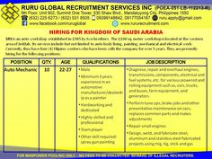 Saudi Arabia Hiring for Auto Denters  Auto Mechanic  22 to 27 years old Male Minimum 3 years experience in an automotive manufacturer/dealership as a denter Hardworking and dedicated Highly skilled and professional Team player Other skill required: spray gun painting Visit us at: http://www.rururecruitment.com/contact.html