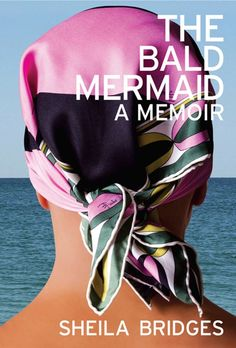 The Bald Mermaid by Sheila Bridges