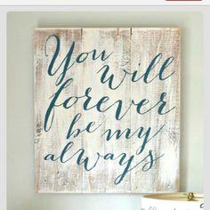My Always....