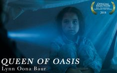 QUEEN OF OASIS by Lynn Oona Baur ||| Germany ||| Student Film