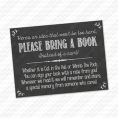 Please Bring a Book Instead of a Card! Insert for Baby Shower Invitations - Library Card with Chalkboard Rustic Theme, Gender Neutral DIY by WorldOfThought Baby Shower Party Favors, Baby Shower Cards, Baby Shower Parties, Baby Shower Themes, Baby Shower Decorations, Baby Shower Invitations, Baby Shower Gifts, Invites, Shower Ideas