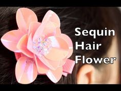 Sequin Hair Flower DIY video tutorial. How to make a sparkly sequin flower. No sewing!