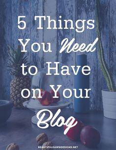 In this post we'll discuss 5 things you need to have on your blog. The first thing you'll need is a custom header design.