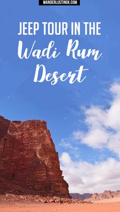 Find out about Bedouin life in Jordan and what to expect when taking a 4x4 jeep tour in the Wadi Rum Desert. #Jordan #WadiRum