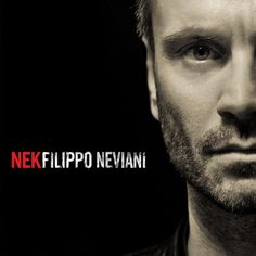 album cover art: nek - filippo neviani [04/2013]
