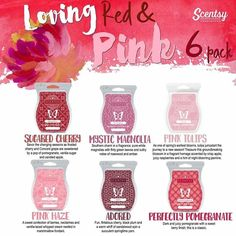 Scentsy Loving Red & Pink 6 pack for spring & summer 2016  #sugaredcherry #mysticmagnolia #pinktulips #pinkhaze #adored #perfectlypomegranate #scentsbykris