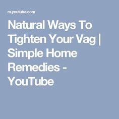 d062c7b97fb Natural Ways To Tighten Your Vag