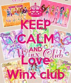 KEEP CALM AND Love Winx club - KEEP CALM AND CARRY ON Image Generator