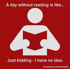 A day without reading...