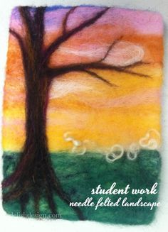 beautiful needle felted landscapes -workshop with Tricia Weill