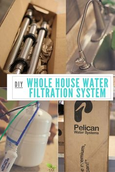 DIY Install Your Own Whole House Water Filtration System - Filtration System - Ideas of Filtration System - DIY A Whole House Water Filtration System from Pelican Water by Scratch Mommy Home Water Filtration, Water Purification, Diy Design, House Water Filter, Water House, Water Well, Water Systems, Green Cleaning, Drinking Water